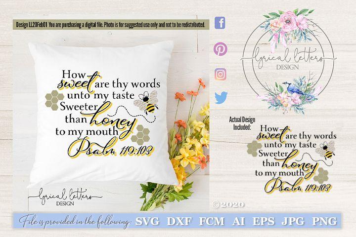 Honey Bee Psalm Scripture SVG Cut File LL20Feb01