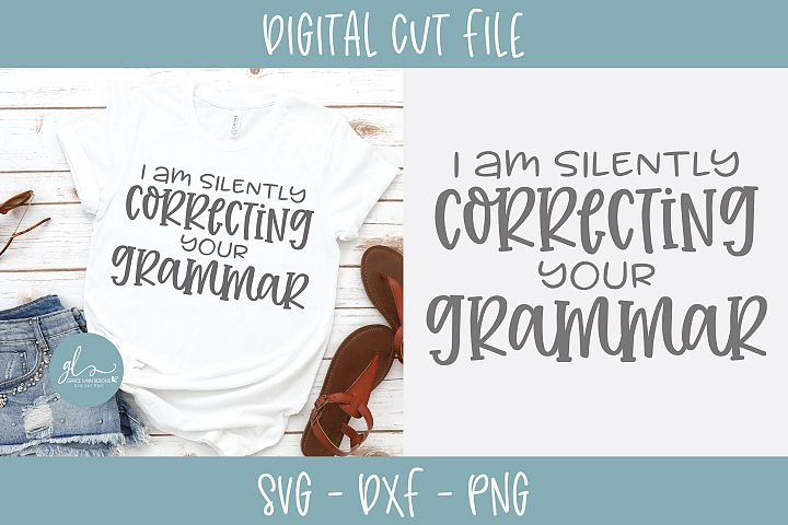 I Am Silently Correcting Your Grammar - SVG