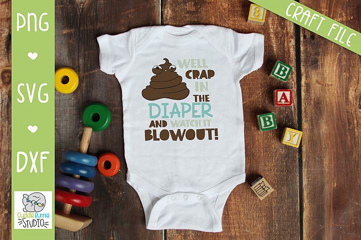 Poop SVG| infant joke SVG| Diaper SVG |