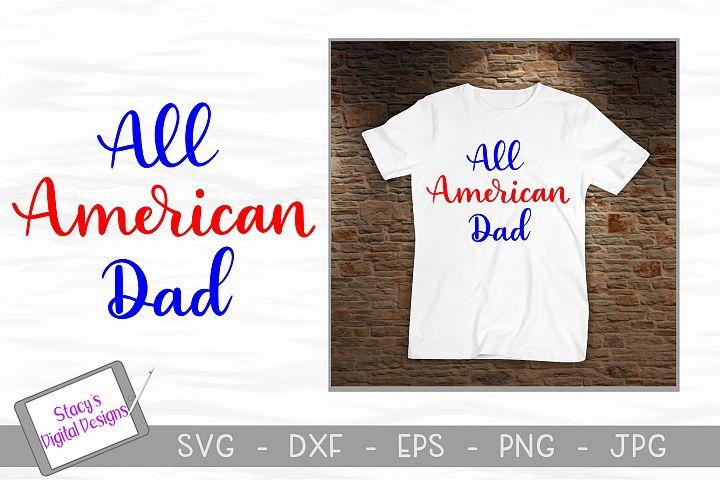 All American Dad SVG - Patriotic SVG file - 4th of july