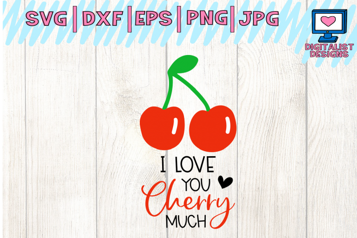 I love you cherry much, valentines svg, love svg