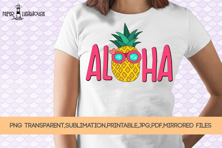 Aloha Pineapple - Summer sublimation, clipart, printable