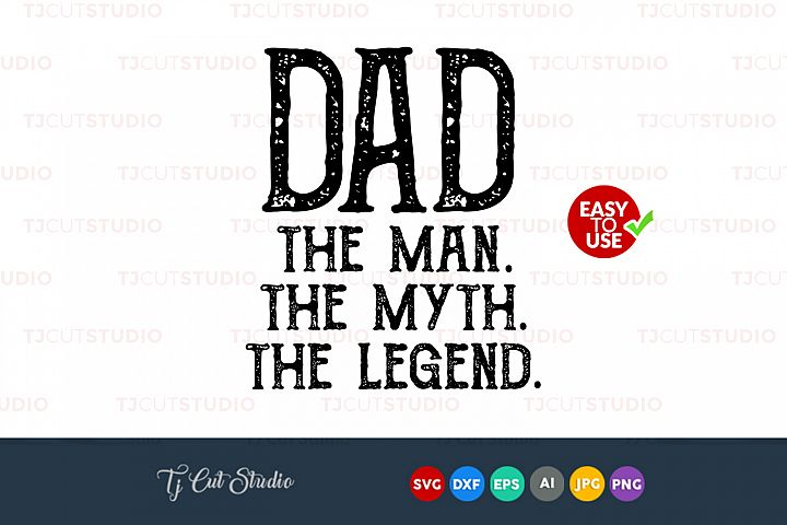 Commercial my first fathers day products design bundles the man the myth the myth the legend fathers day svg quote svg publicscrutiny Gallery