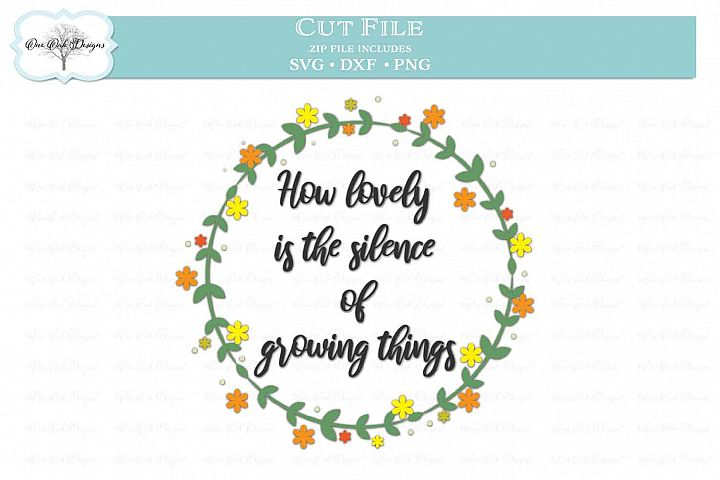 How Lovely is the Silence of Growing Things SVG