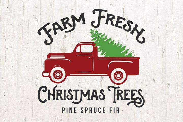 truck tree svg, Christmas SVG, farm fresh christmas trees