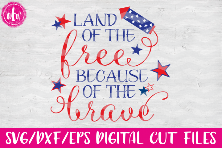 Land of the Free - SVG, DXF, EPS Cut Files