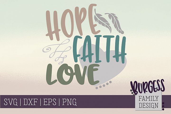 Hope Faith Love| SVG DXF EPS PNG