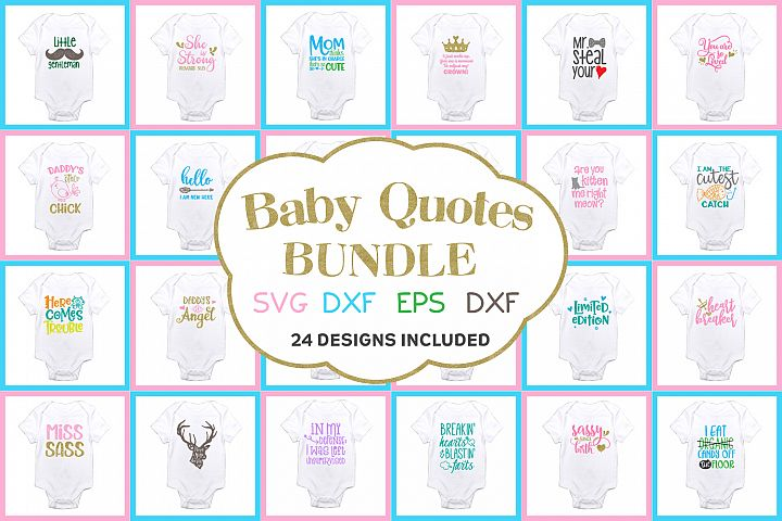 Baby Quotes Bundle SVG, EPS, DXF, PNG