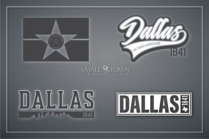 Dallas, Big Things Happen Here - slogan, PRINT, CUT & DESIGN