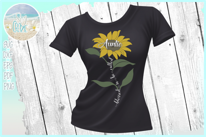 Blessed To Be Called Auntie Quote with Sunflower SVG