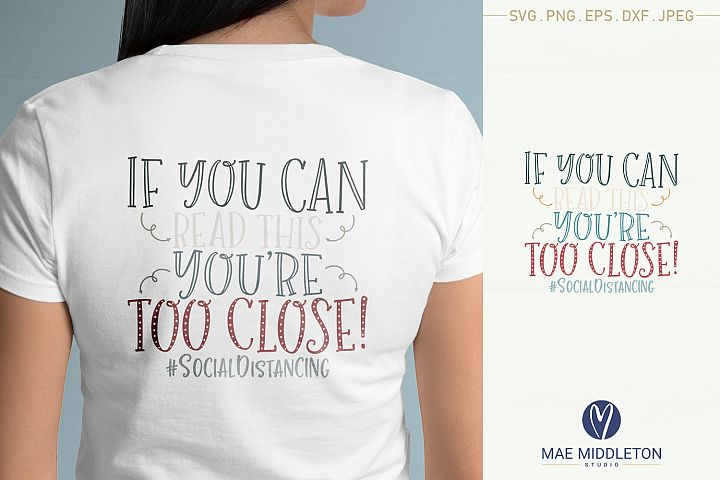 If you can read this, youre too close svg, printable