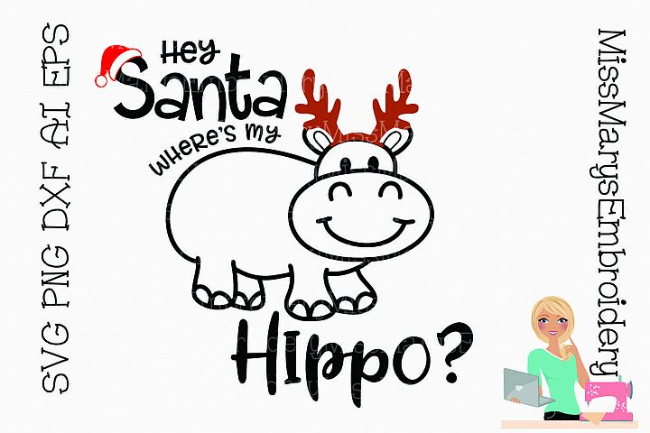 Santa Wheres My Hippo SVG Cutting File PNG DXF AI EPS
