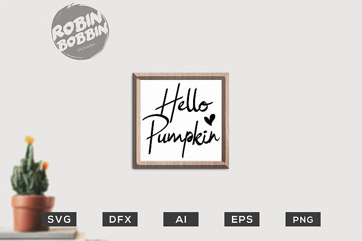 Hello Pumpkin SVG - Kitchen SVG EPS
