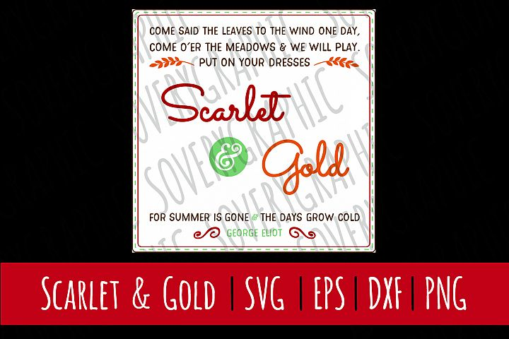 Scarlet & Gold| SVG | PNG | Printable | Fall | Autumn Quote