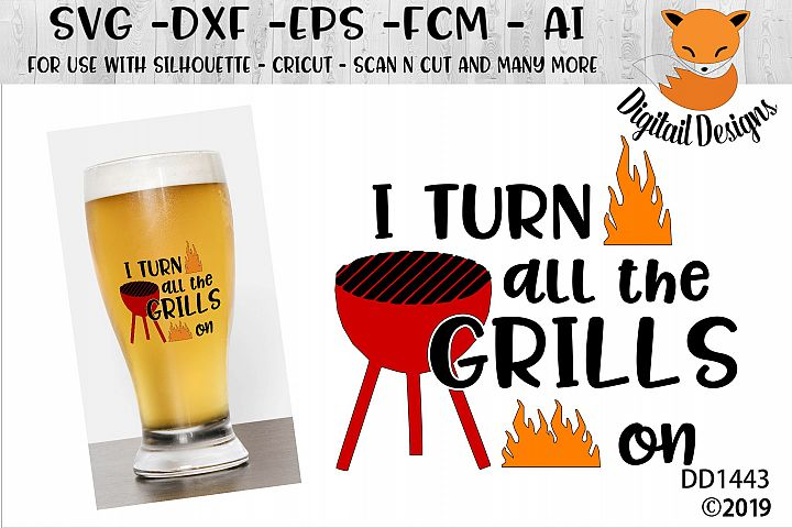 I Turn Grills On Fathers Day SVG