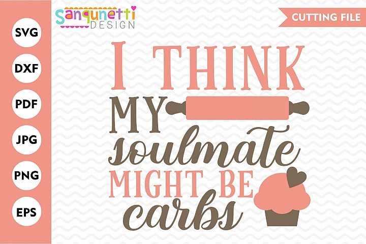 I think my soulmate might be carbs SVG, kitchen and baking