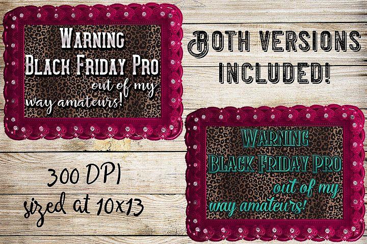 Black Friday Pro- Ready to Press 2Design Set