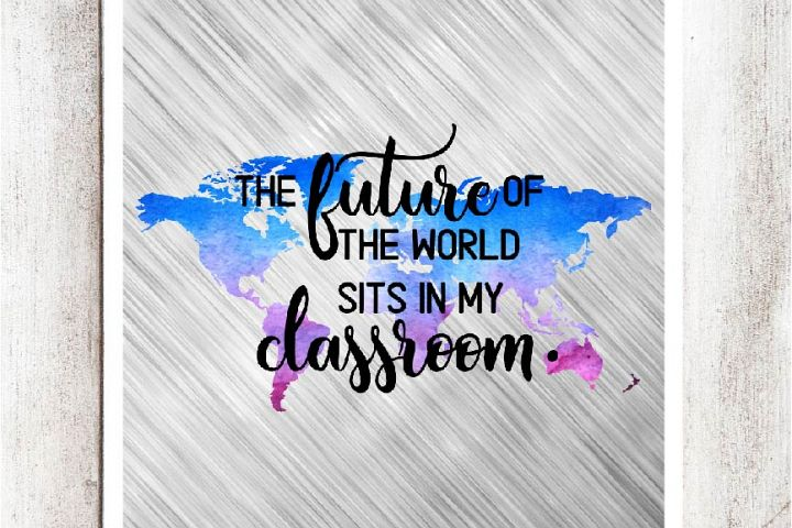 The future of the World sits in my Classroom Digital Graphic
