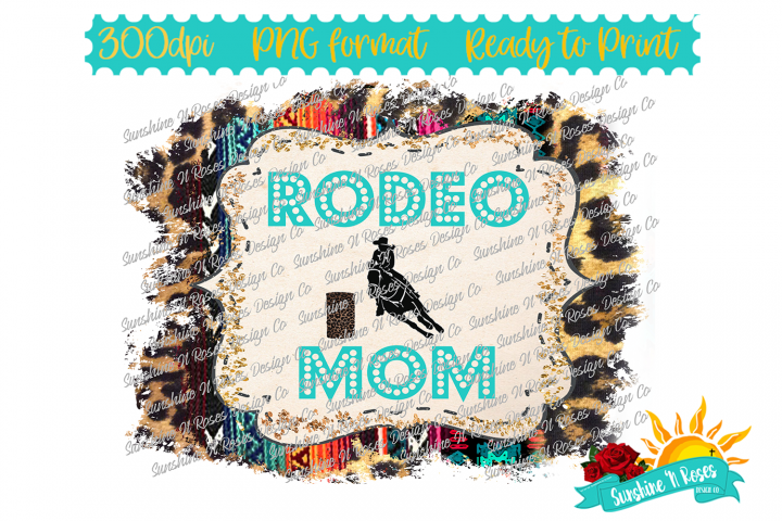 Rodeo Mom Leopard and Serape Sublimation Design