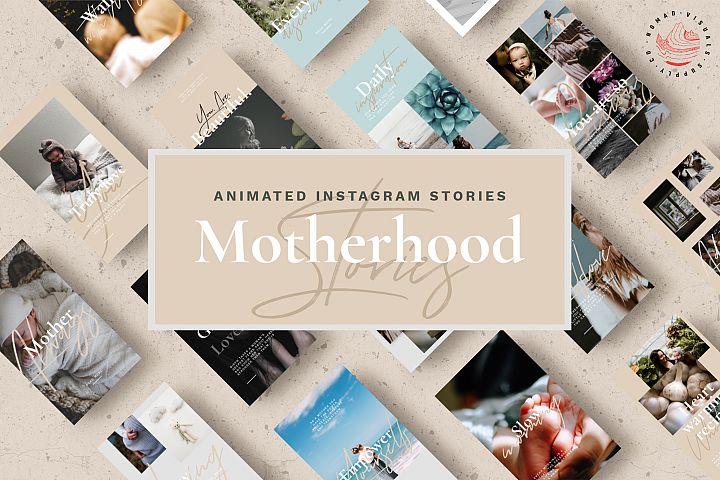 Animated Instagram Stories - Motherhood