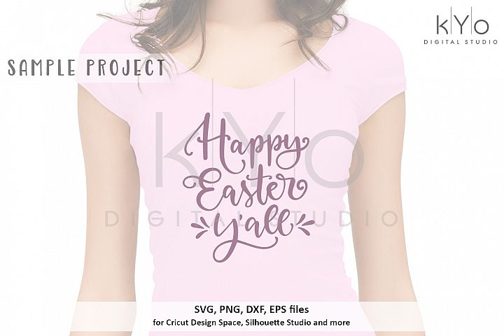 Happy Easter Yall shirt design SVG DXF PNG EPS files
