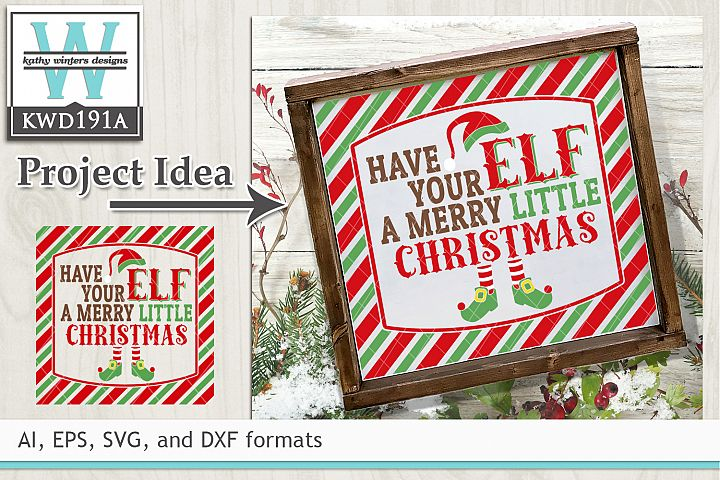 Christmas SVG - Have Your Elf