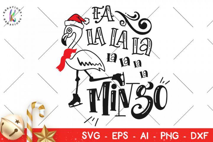 Christmas svg Fa La La La Mingo svg Christmas Flamingo svg