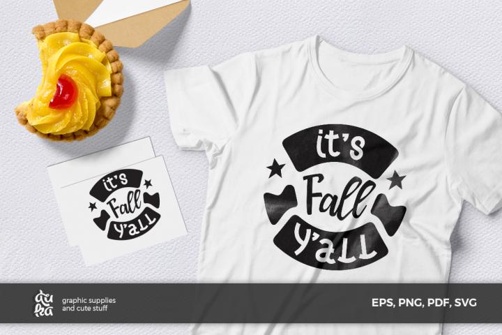 Thanksgiving SVG Cut Files- Its fall yall