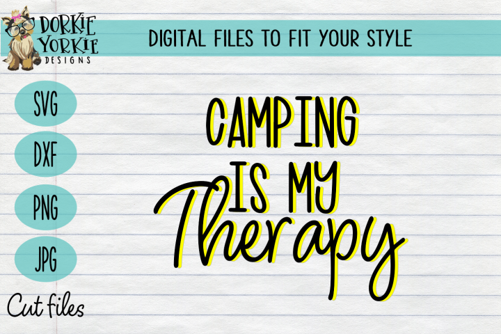Camping is my therapy - camper, camp SVG Cut file