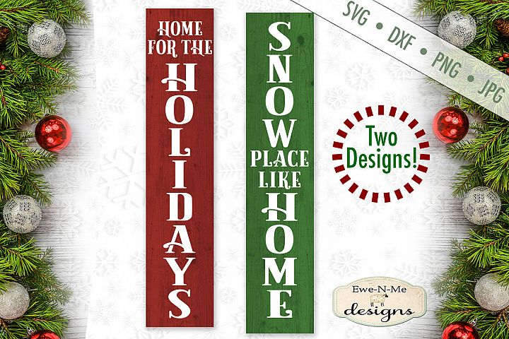 Home For The Holidays - Snow Place Like Home - Vertical SVG