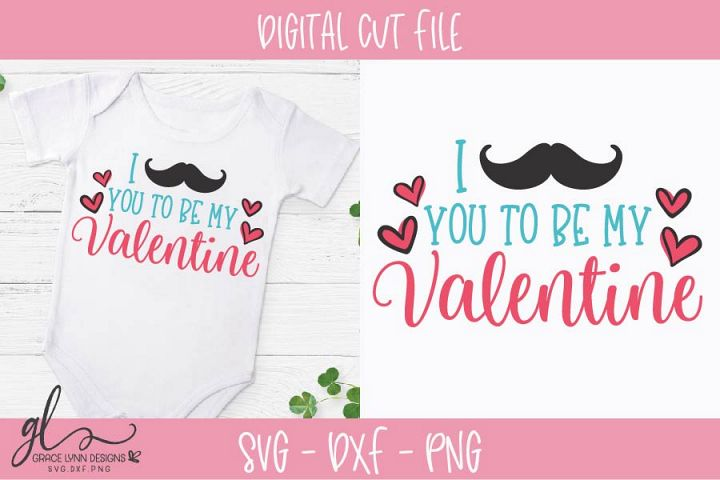I Mustache You To Be My Valentine - Valentines Day SVG