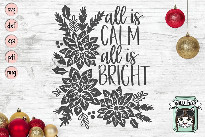 All is Calm All is Bright SVG file, Poinsettia, Christmas
