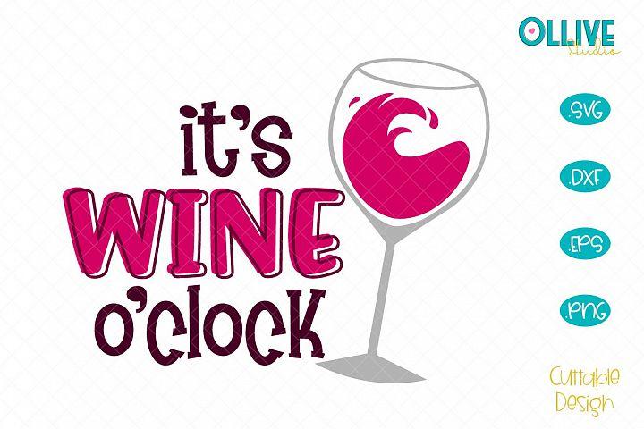 Its Wine Oclock SVG