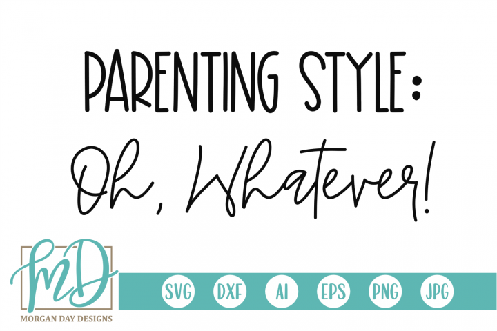 Parenting Style SVG, DXF, AI, EPS, PNG, JPEG