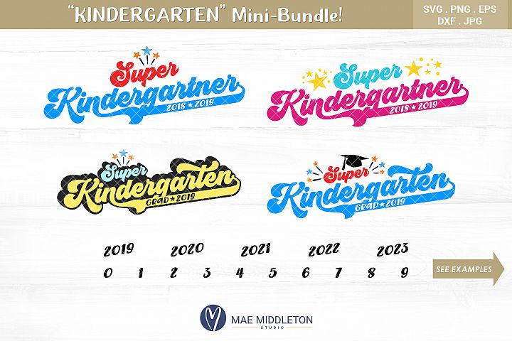 KINDERGARTEN Mini-bundle - with years included! SVG files