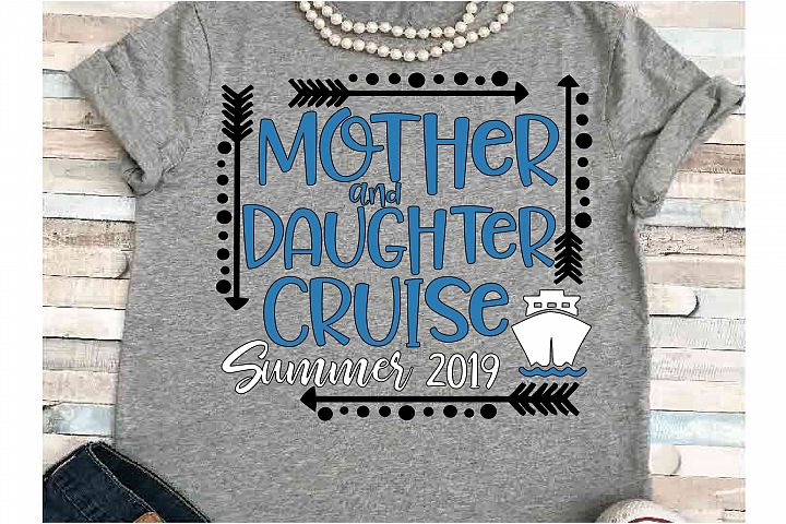 Cruise svg SVG DXF JPEG Silhouette Cameo Cricut Mom Daughter