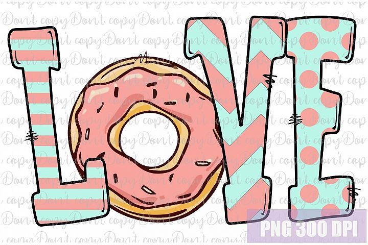 Love Donuts Sublimation PNG Design, Donuts png