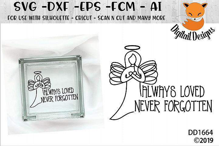 Memorial Always Loved Never Forgotten SVG