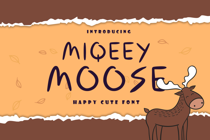 Miqeey Moose Happy Cute Font
