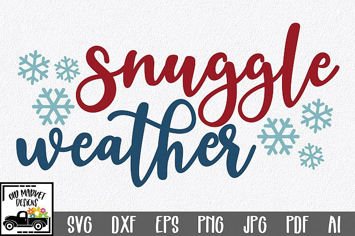 Snuggle Weather SVG Cut File