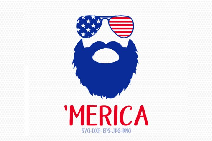 merica beard svg, Fourth Of July SVG, Merica svg,  4th of July Svg, Patriotic SVG, America Svg, Cricut, Silhouette Cut File, svg dxf eps