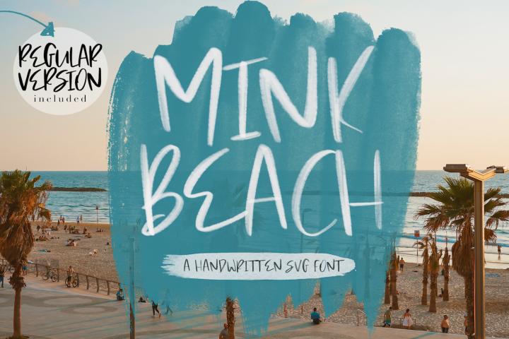 Mink Beach Font & SVG Font