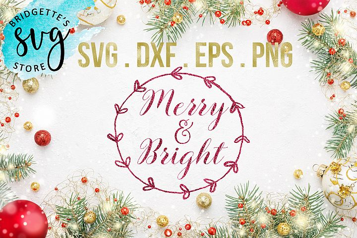 Merry and Bright SVG, DXF, PNG, EPS File Cricut Silhouette