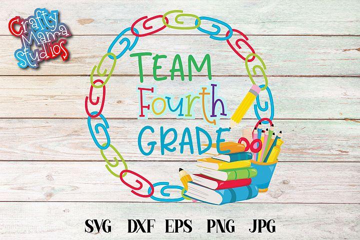 Team Fourth Grade SVG, Fourth Grade Tribe Sublimation