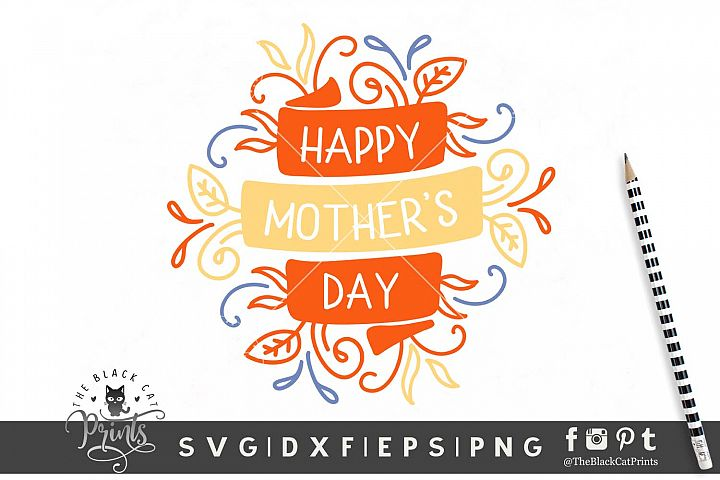 Happy Mothers Day SVG DXF EPS PNG