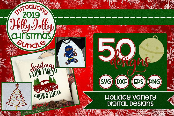 2019 Holly Jolly Christmas Bundle SVG DXF PNG EPS Comm