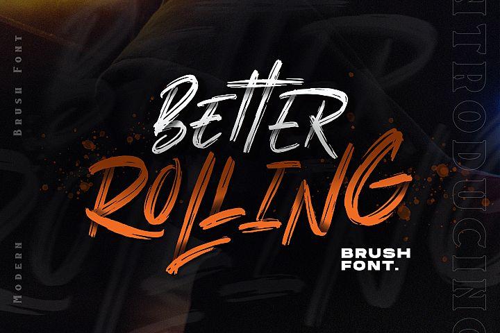 Better Rolling - Brush Font
