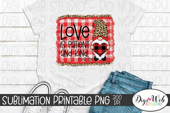 Crafters Valentine Gnome Sublimation - Love is Patient