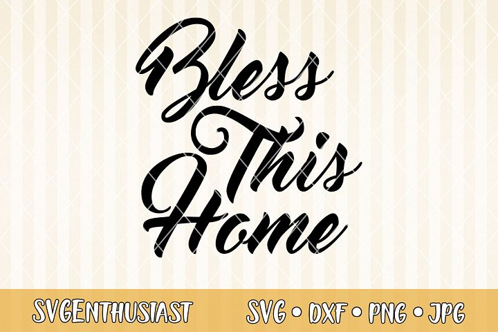 Bless this home SVG cut file