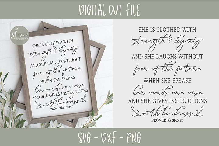 She Is Clothed With Strength & Dignity - Scripture SVG